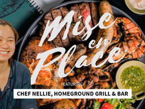 Mise En Place - Homeground Grill & Bar