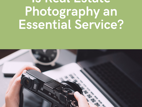 Is Real Estate Photography an Essential Service?