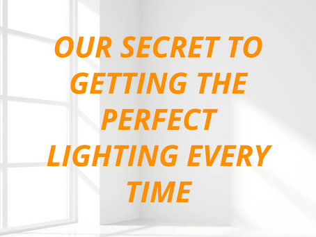 Our Secret to Getting the Perfect Lighting Every Time