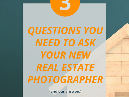 3 Questions You NEED to Ask Your New Real Estate Photographer (and Our Answers)
