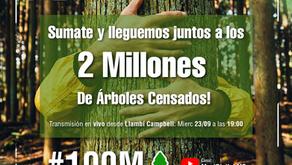 Llegamos a los 2 millones de arboles Censados!