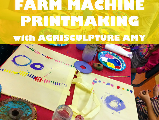 """FARM MACHINE PRINTMAKING WITH AGRISCULPTURE AMY"" WORKSHOP @ NEWBURGH JCC"