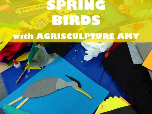 """SPRING BIRDS WITH AGRISCULPTURE AMY"" WORKSHOP @ NEWBURGH JCC"