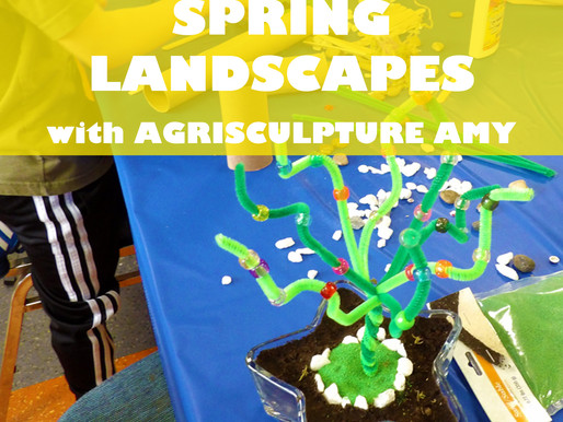 """SPRING LANDSCAPES WITH AGRISCULPTURE AMY"" WORKSHOP @ NEWBURGH JCC"
