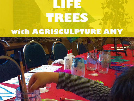 """LIFE TREES WITH AGRISCULPTURE AMY"" A JARRETT MARKEL CREATIVITY BOOTCAMP WORKSHOP @ NEWBURGH JCC"