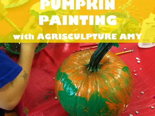 """PUMPKIN PAINTING WITH AGRISCULPTURE AMY"" JARRETT MARKEL CREATIVITY BOOTCAMP WORKSHOP @ NEWBURGH JCC"