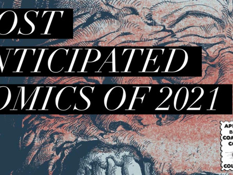 Most Anticipated Comics of 2021