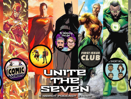 Unite the Seven: A Nerdy Podcast Event
