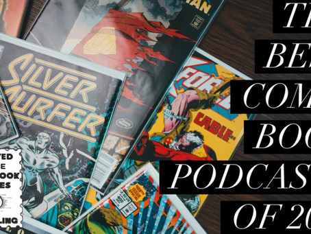 The 2021 Best Comic Book Podcasts