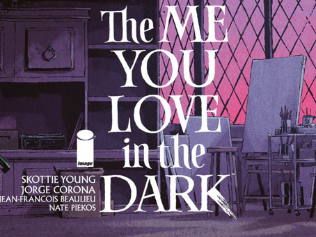 'The Me You Love in the Dark' is More Than A Great Title