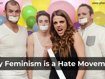Why Feminism is a Hate Movement