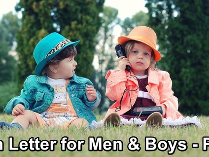 Open Letter for Men & Boys - Part 3