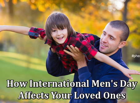 How International Men's Day Affects Your Loved Ones