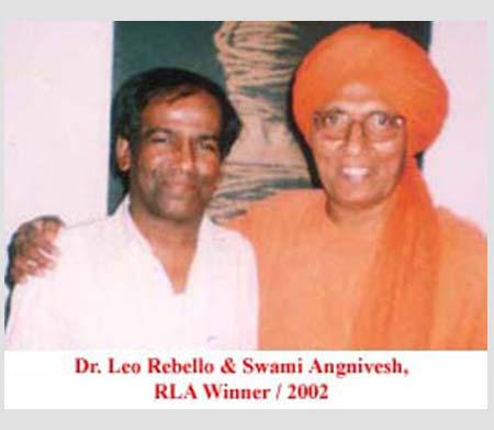Dr. Leo Rebello and Swami Agnivesh, RLA Winner, 2002.