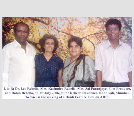 L to R: Dr. Leo Rebello, Mrs. Kashmira Rebello, Mrs. Sai Paranjape, Film Producer and Robin Rebello, on 1st July 2006, at the Rebello Residence, Kandivali, Mumbai