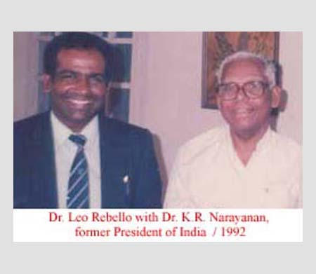 Dr. Leo Rebello with Dr. K.R. Narayanan, former President of India, 1992.