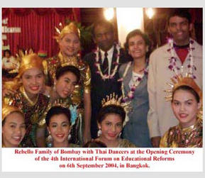 Rebello Family of Bombay with Thai Dancers at the Opening Ceremony at the 4th International Forum on Educational Reforms on 6th September 2004, in Bangkok.