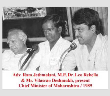 Adv. Ram Jethmalani, MP; Dr. Leo Rebello and Mr. Vilasrao Deshmukh, present Chief Minister of Maharashtra, 1989.