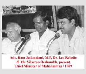 Adv. Ram Jethmalani, MP; Dr. Leo Rebello and Mr. Vilasrao Deshmukh, present Chief Minister of Maharashtra, 1989.