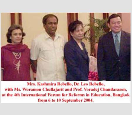 Mrs. Kashmira Rebello, Dr. Leo Rebello with Ms. Woramon Chullajarit and Prof. Voradej Chandarason, at the 4th International Forum for Reforms in Education in Bangkok, from 6 to 10 September, 2004.