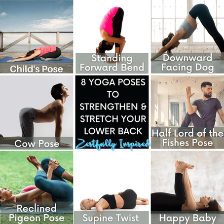 8 Yoga Poses to Strengthen and Stretch Your Lower Back