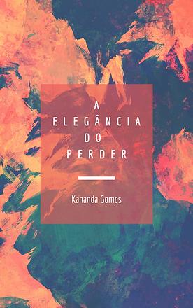 A_ELEGÂNCIA_DO_PERDER.png
