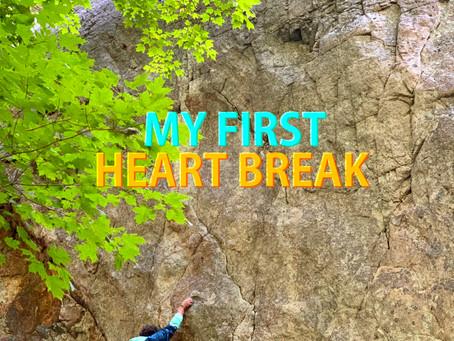 My first heartbreak
