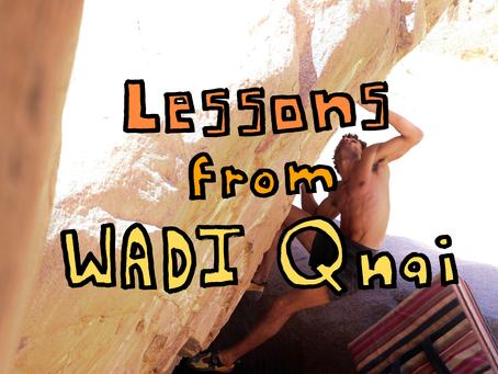 Lessons from Wadi Qnai