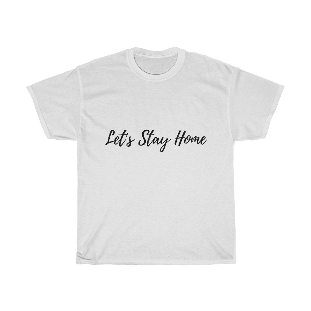 Lets-Stay-Home-Shirt