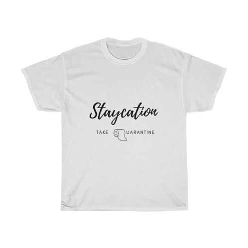 Staycation Shirt