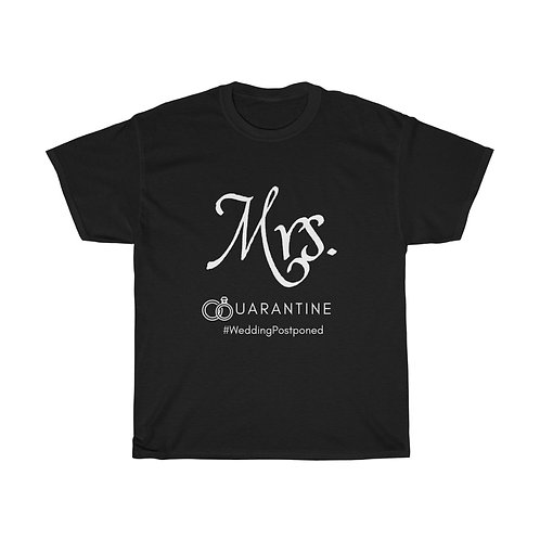Mrs. Wedding Postponed Quarantine Shirt