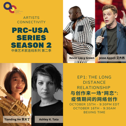 """China-USA Artists Connectivity Series Season 2, EP 1 """"The Long Distance Relationship"""""""