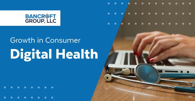 Growth in Consumer Digital Health