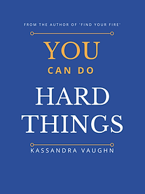 You Can Do Hard Things paperback NEW V5