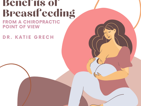 10 Top Benefits of Breastfeeding from a Chiropractic point of view