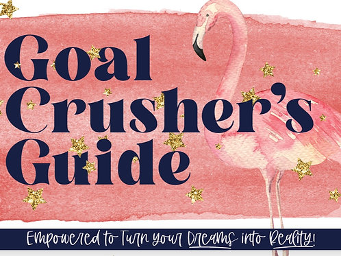 Goal Crushers Guide Course
