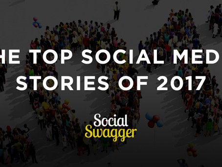 The Top Social Media Stories of 2017
