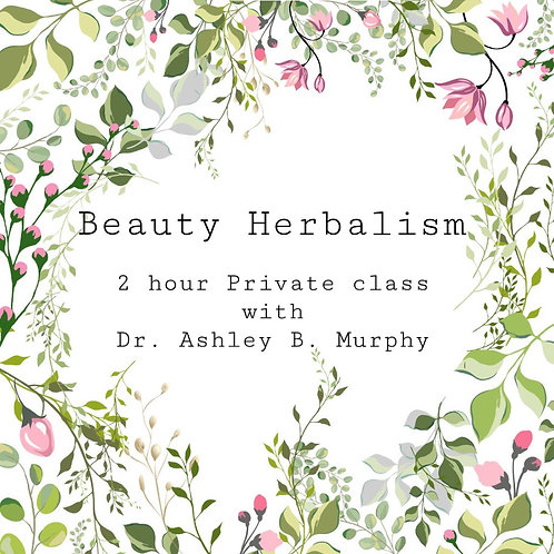 Beauty Herbalism - Private Course