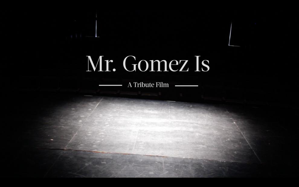 MR. GOMEZ IS