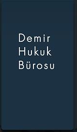 Avukat Halil Demir / Demir Hukuk Bürosu