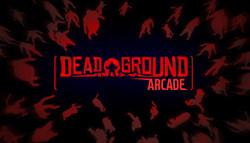 Dead Ground Arcade