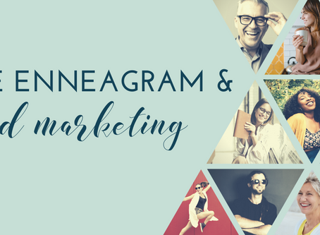 Using the Enneagram as a Marketing Tool: Part 1