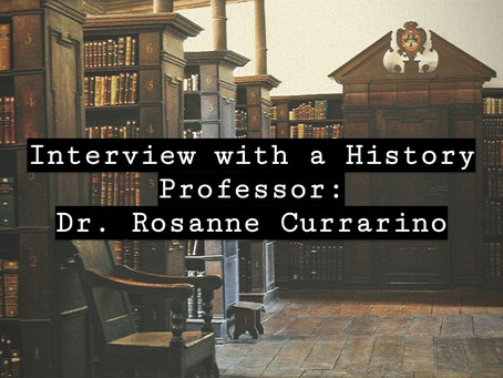 Interview with a History Professor Roseanne Currarino