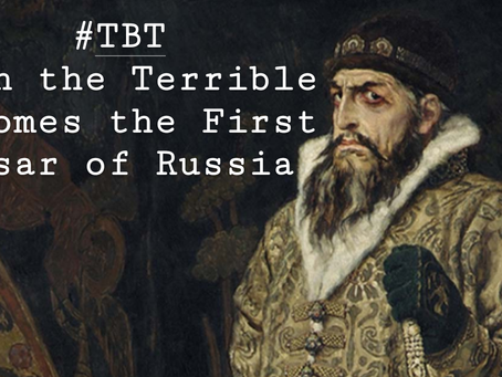 #TBT Ivan the Terrible Becomes the First Tsar of Russia, 1547