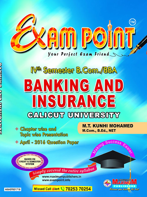 Fourth Semester Banking And Insurance For Calicut University B.Com/BBA Students