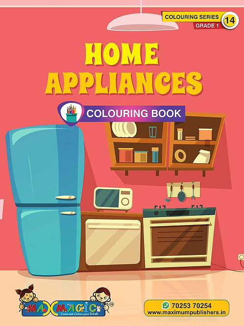 Home Appliances Colouring Book (with description) For PRE-KG, LKG ,UKG Kids