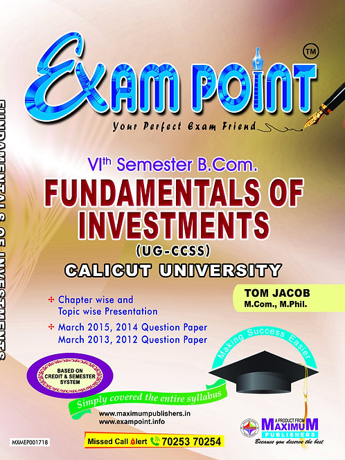 6th Sem FUNDAMENTALS OF INVESTMENTS (B.Com Calicut University)