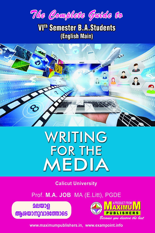 Guide to Sixth  Semester Writing For The Media