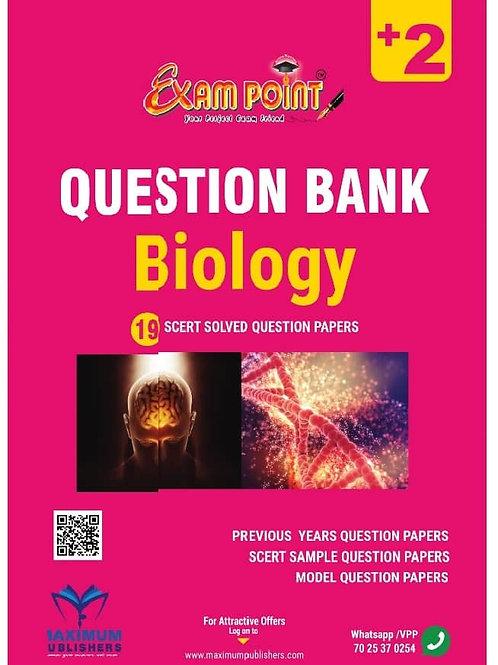 PLUS TWO BIOLOGY  QUESTION BANK (KERALA SYLLABUS)