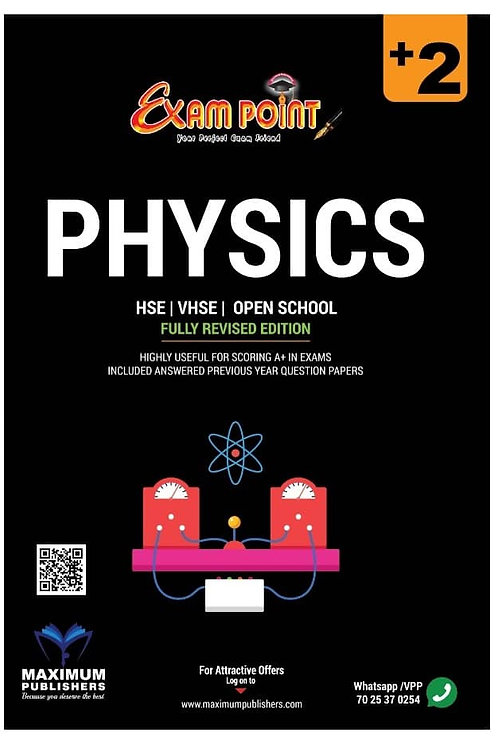 Plus Two Physics Kerala Syllabus ( HSE , VHSE ,OPEN SCHOOL )